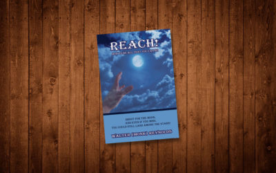 Reach! How To Be All You Can Be